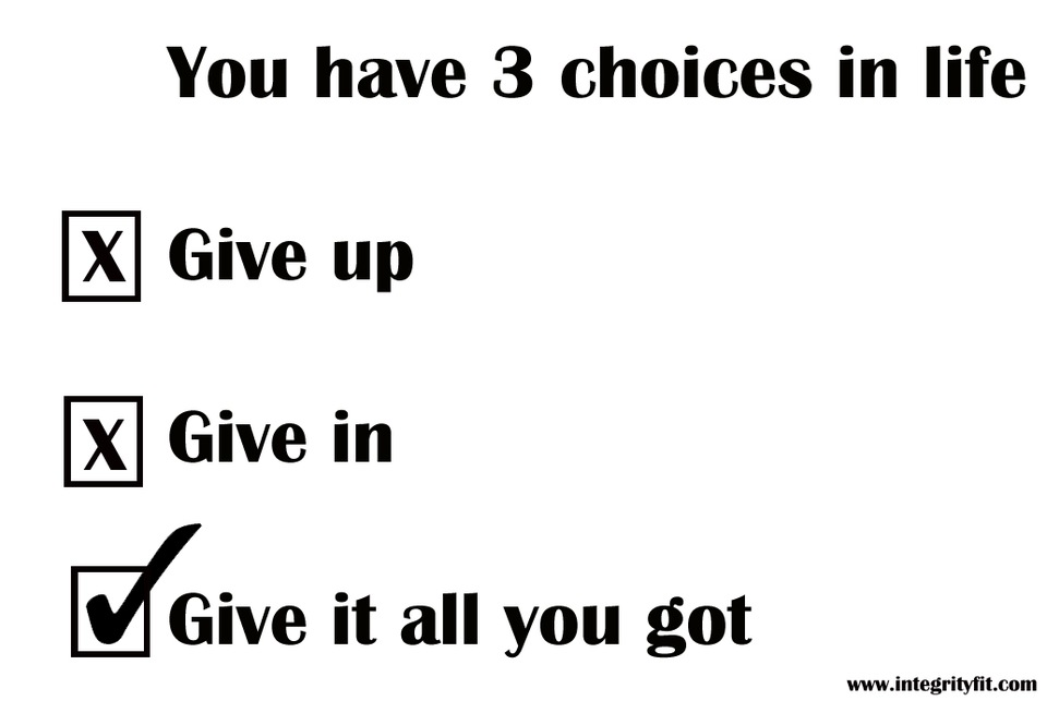 The Choice is Yours To Make