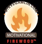 Make a Customer Smile - Motivational Firewood