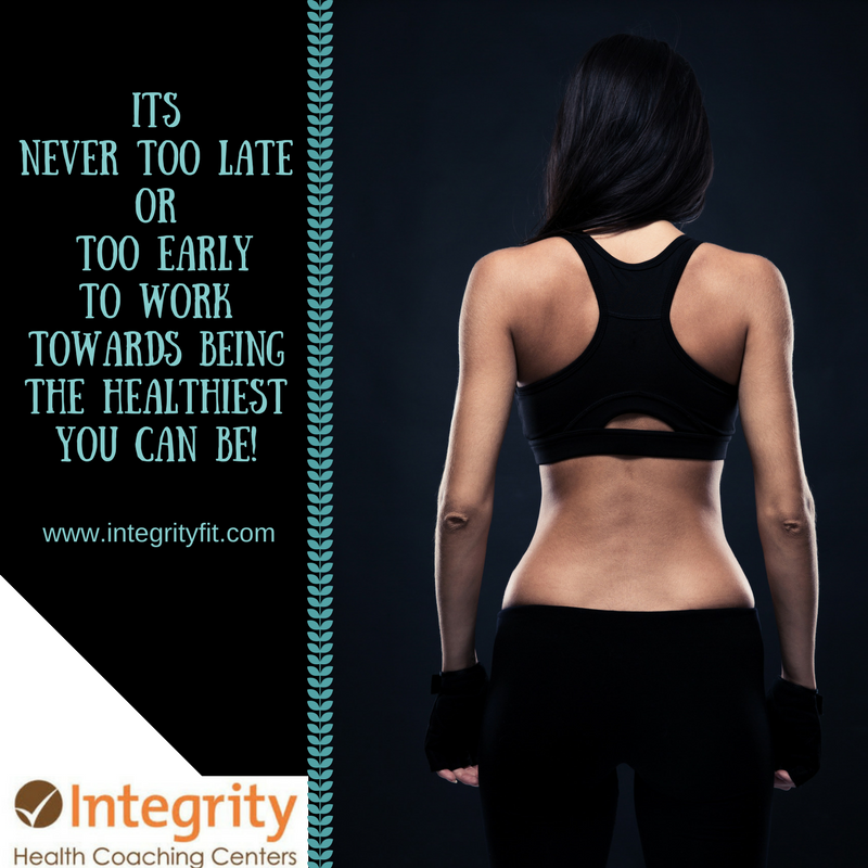 It's never too late to start becoming healthy with Integrity Health Coaching Centers in NH!!