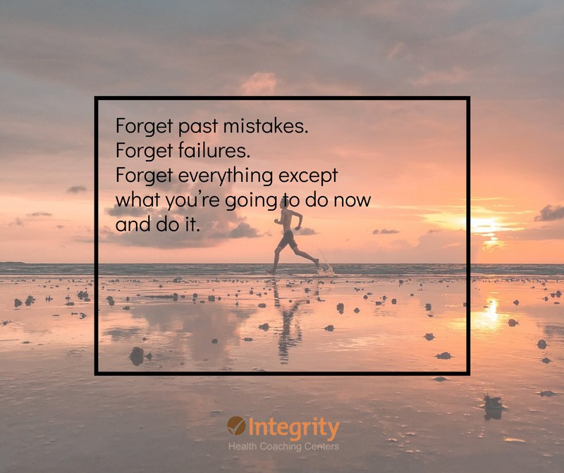 Forget past mistakes