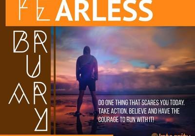 Fearless February!