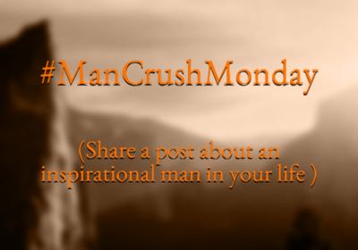 Man Crush Monday!