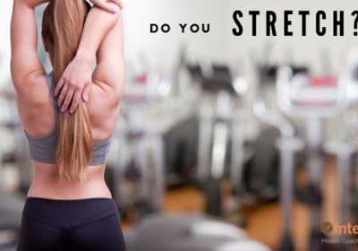 Do You Stretch? You Should!